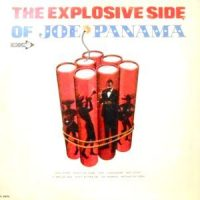 LP / JOE PANAMA / THE EXPLOSIVE SIDE OF JOE PANAMA