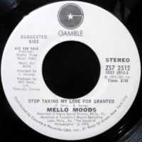 7 / MELLO MOODS / STOP TAKING MY LOVE FOR GRANTED / INSPIRATIONAL PLEASURE