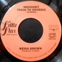 7 / KEISA BROWN / MIDNIGHT TRAIN TO GEORGIA / L.A. CATCHER