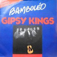 7 / GIPSY KINGS / BAMBOLEO / QUIERO SABER