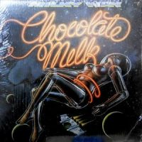LP / CHOCOLATE MILK / MILKY WAY