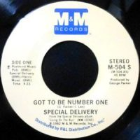 7 / SPECIAL DELIVERY / GOT TO BE NUMBER ONE / WHAT'S WRONG