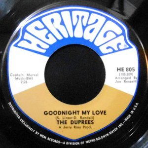 7 / THE DUPREES / GOODNIGHT MY LOVE / RING OF LOVE