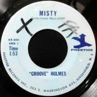 7 / RICHARD GROOVE HOLMES / MISTY / GROOVE'S GROOVE