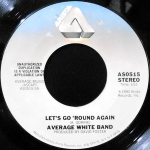 7 / AVERAGE WHITE BAND / LET'S GO ROUND AGAIN / HELP IS ON THE WAY