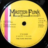 7 / THE FUNK MASTERS / IT'S OVER / OVER (INSTRUMENTAL)