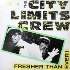 12 / THE CITY LIMITS CREW / FRESHER THAN EVER!