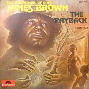 7 / JAMES BROWN / THE PAYBACK (PART 1) / (PART 2)