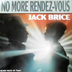 12 / JACK BRICE / NO MORE RENDEZ-VOUS