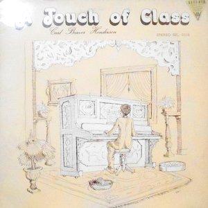 LP / CARL BEAVER HENDERSON / A TOUCH OF CLASS