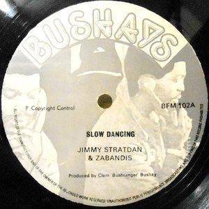 12 / JIMMY STRATDAN & ZABANDIS / SLOW DANCING / QUICK STEPPING