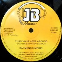 12 / RAYMOND SIMPSON / TURN YOUR LOVE AROUND