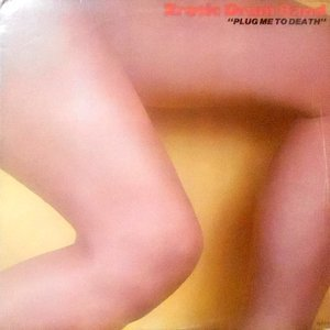 LP / EROTIC DRUM BAND / PLUG ME TO DEATH