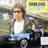 12 / FRANK DANA / DO IT AGAIN
