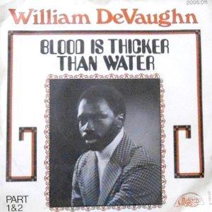 7 / WILLIAM DEVAUGHN / BLOOD IS THICKER THAN WATER / PART 2