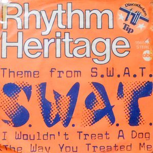 7 / RHYTHM HERITAGE / THEME FROM S.W.A.T. / I WOULDN'T TREAT A DOG