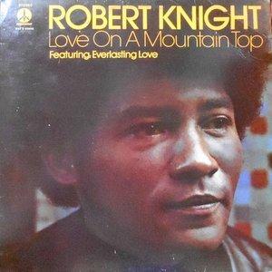 LP / ROBERT KNIGHT / LOVE ON A MOUNTAIN TOP