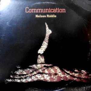 LP / NELSON RIDDLE / COMMUNICATION