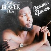 LP / WILLIE BEAVER HALE / BEAVER FEVER