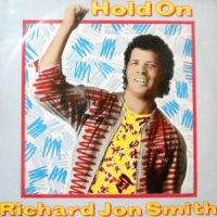 12 / RICHARD JON SMITH / HOLD ON / HANDS OFF (DON'T TOUCH)