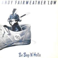 LP / ANDY FAIRWEATHER LOW / BE BOP 'N' HOLLA