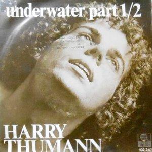 7 / HARRY THUMANN / UNDERWATER PART1 / PART 2