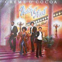LP / CREME D' COCOA / NASTY STREET