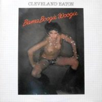 LP / CLEVELAND EATON / BAMA BOOGIE WOOGIE