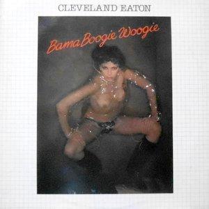 LP / CLEVELAND EATON / BAMA BOOGIE WOOGIE