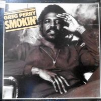 LP / GREG PERRY / SMOKIN'