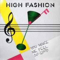 12 / HIGH FASHION / YOU MAKE ME FEEL SO GOOD / DON'T STOP THE MOTION
