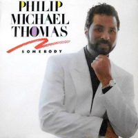 LP / PHILIP-MICHAEL THOMAS / SOMEBODY