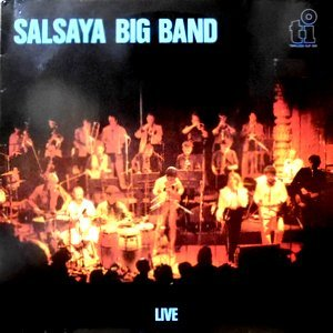 LP / SALSAYA / SALSAYA BIG BAND LIVE