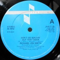 12 / RICHARD JON SMITH / DON'T GO WALKIN' OUT THAT DOOR