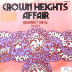 7 / CROWN HEIGHTS AFFAIR / DREAMING A DREAM PART 1 & 2