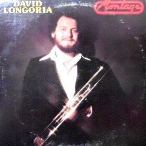 LP / DAVID LONGORIA / MONTAGE