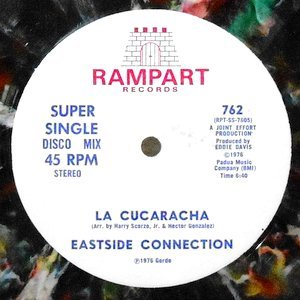 12 / EASTSIDE CONNECTION / LA CUCARACHA / QUIZAS, QUIZAS, QUIZAS