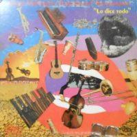 LP / GRUPO FOLKLORICO Y EXPERIMENTAL NUEVAYORQUINO / LO DICE TODO