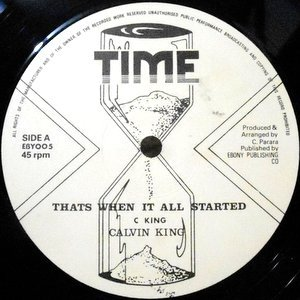 12 / CALVIN KING / THAT'S WHEN IT ALL STARTED / FIND YOUR DESTINY