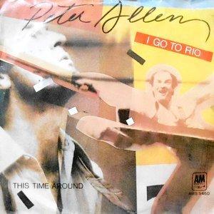 7 / PETER ALLEN / I GO TO RIO