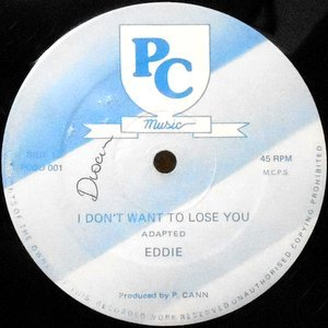 12 / EDDIE / I DON'T WANT TO LOSE YOU