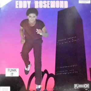 12 / EDDY ROSEMOND / (WAKE UP AND MOVE) FUNK IT