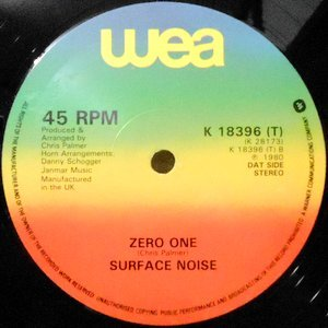 12 / SURFACE NOISE / ZERO ONE / RIGHT BETWEEN THE EYES