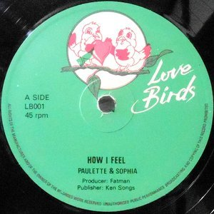 12 / PAULETTE & SOFIA / THE INSTIGATORS / HOW I FEEL / LET'S MAKE LOVE