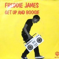 7 / FREDDIE JAMES / GET UP AND BOOGIE