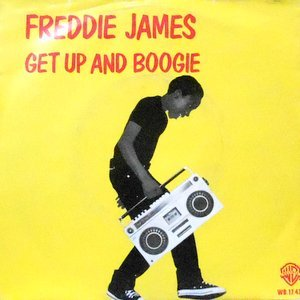 7 / FREDDIE JAMES / GET UP AND BOOGIE