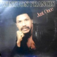 LP / WINSTON FRANCIS / JUST ONCE