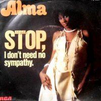 7 / ALMA FAYE BROOKS / STOP, I DON'T NEED NO SYMPATHY