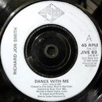 7 / RICHARD JON SMITH / DANCE WITH ME