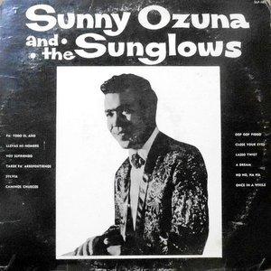 LP / SUNNY OZUNA AND THE SUNGLOWS